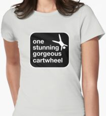 one stunning gorgeous cartwheel Fitted T-Shirt