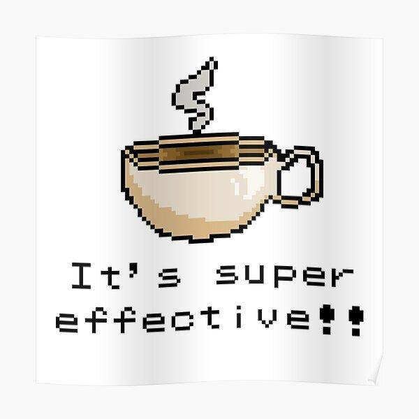It's Super Effective!! Poster