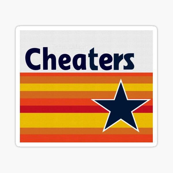 Houston Astros - CHEATERS Sticker