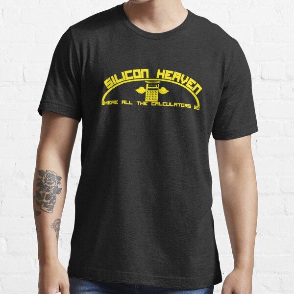 Silicon Heaven. Where All The Calculators Go. Essential T-Shirt
