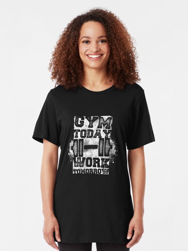 Alternative Ansicht von Gym Today Work Tomorrow - Cardio Workout Slim Fit T-Shirt
