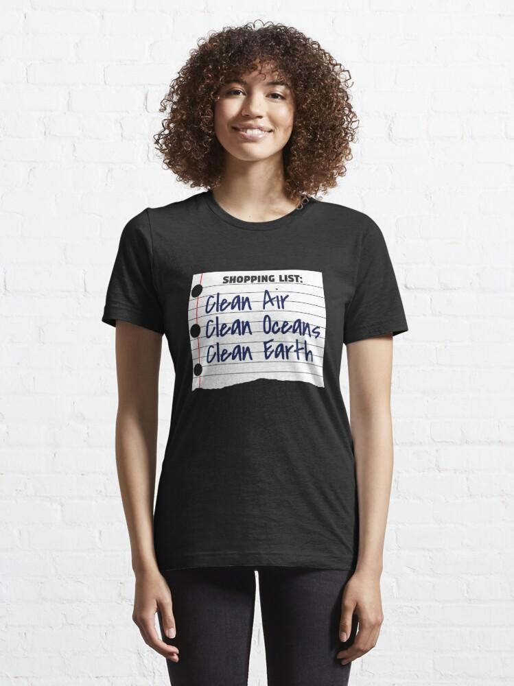Alternate view of Shopping List Clean Oceans Clean Earth - Earthday Essential T-Shirt
