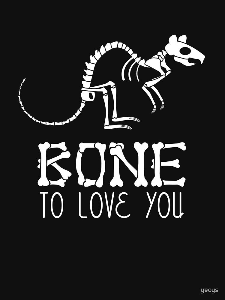 Bone To Love You - Rat Bones von yeoys