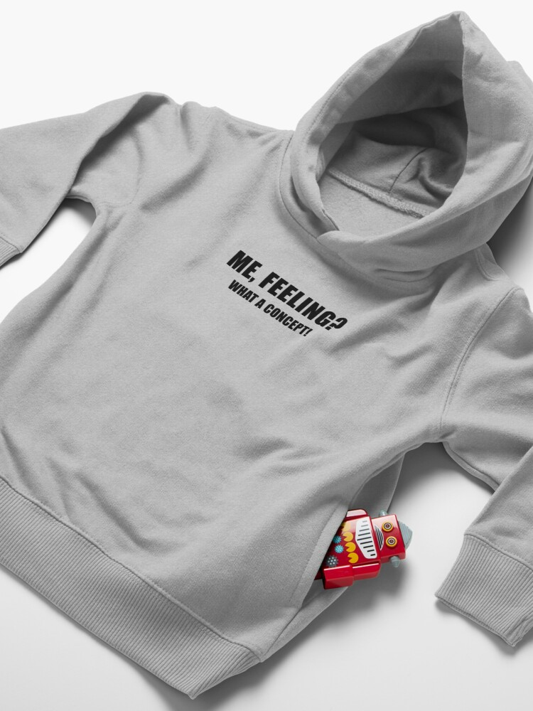 Alternate view of Me, Feeling? What a Concept! Toddler Pullover Hoodie