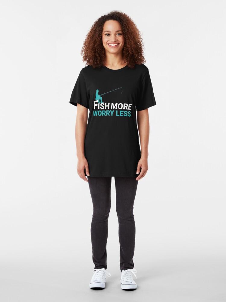Alternative Ansicht von Fish More Worry Less - Old Fisherman Slim Fit T-Shirt