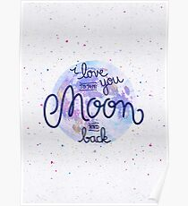 I love you to the moon and back 2 Poster