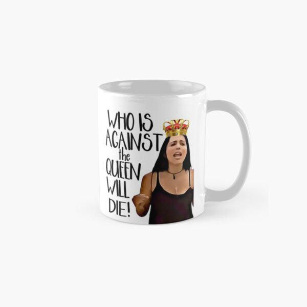 90 Day Fiance Larissa Who Is Against the Queen Will Die  Classic Mug