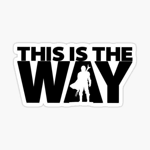 This Is The Way | Geekdom Series | DopeyArt Sticker