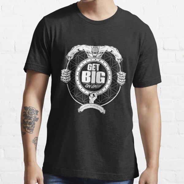 Get Big On 'Em!!! - BLACK Essential T-Shirt