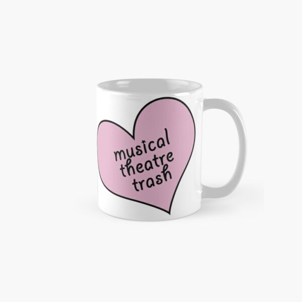 Musical theatre trash Classic Mug