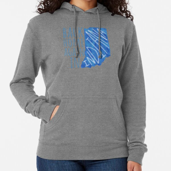 Back Home Again In Indiana Lightweight Hoodie