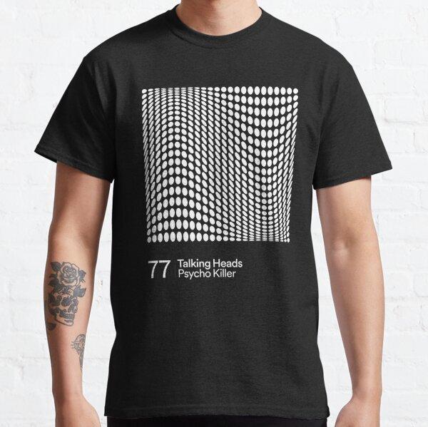 Cabezas Parlantes - Psycho Killer Camiseta clásica
