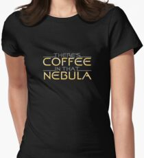 There's Coffee In That Nebula Women's Fitted T-Shirt