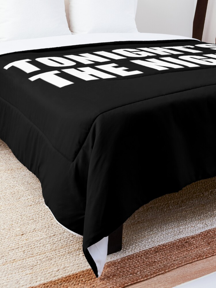 Alternate view of Tonight's The Night (Black) Comforter