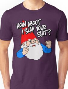 How About I Slap Your Shit? T-Shirt