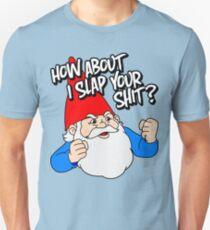 How About I Slap Your Shit? Unisex T-Shirt