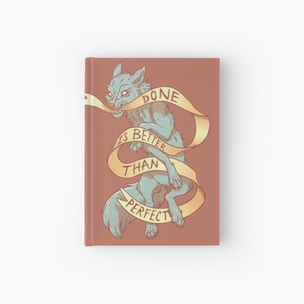 Done is Better Than Perfect Hardcover Journal