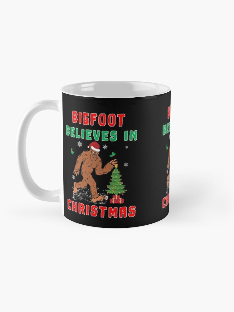 Alternate view of Bigfoot Believes in Christmas funny Squatchy gift. Mug
