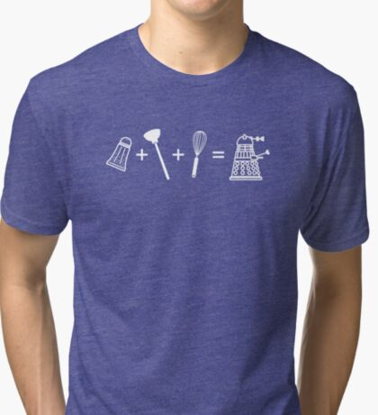 Shaker + Plunger + Whisk = EXTERMINATE! Tri-blend T-Shirt