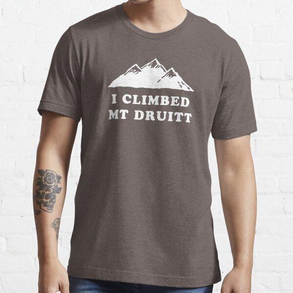 I Climbed Mt Druitt Essential T-Shirt
