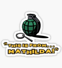 This is from... Mathilda! Sticker