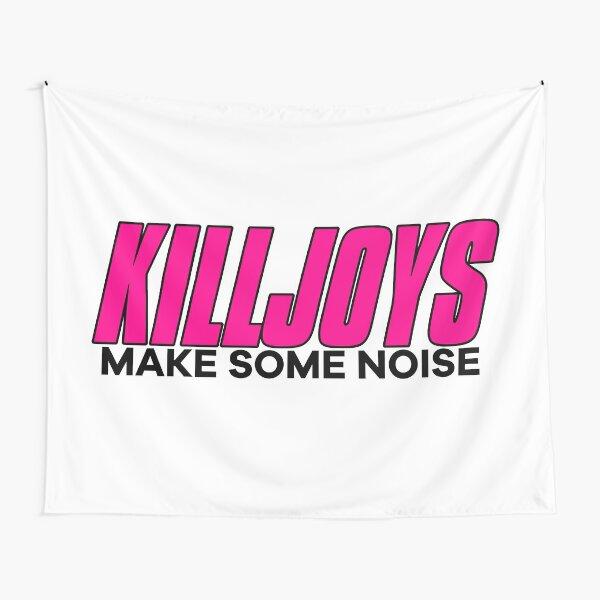 Killjoys Make Some Noise Tapestry