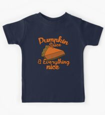 Pumpkin spice and everything nice Kids Clothes