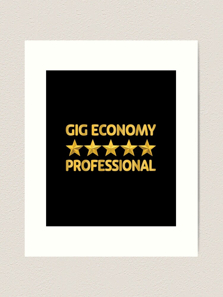 Alternate view of Gig Economy Professional. Art Print