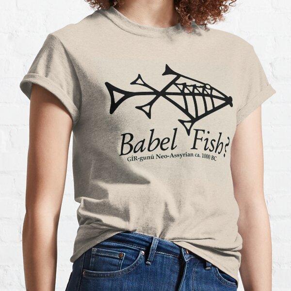 Babel Fish? Neo-Assyrian Cuneiform Classic T-Shirt