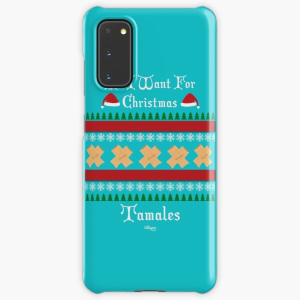 All I want For Christmas Tamales Samsung Galaxy Snap Case