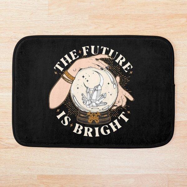 The Future Is Bright Bath Mat