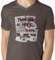 There Was a HOLE Here. It's Gone Now. Men's V-Neck T-Shirt