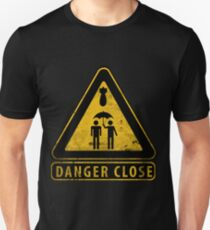 Caution Danger Close Sign Slim Fit T-Shirt