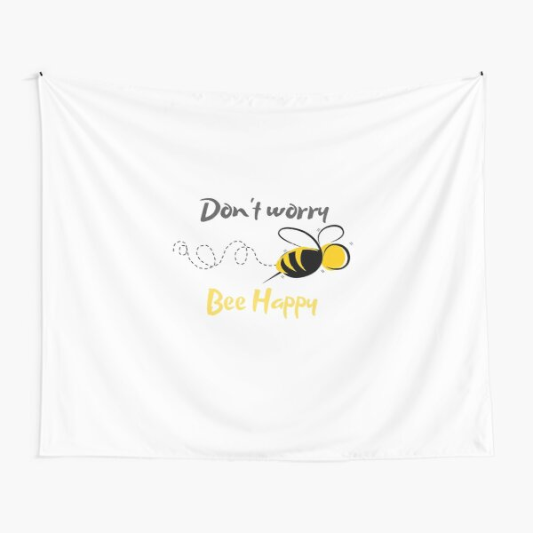 Don't worry, Bee Happy Tapestry