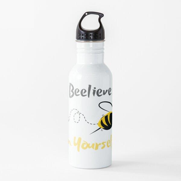 Beelieve in Yourself Water Bottle