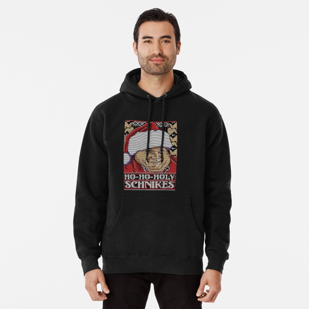 Ho Ho Holy Schnikes Ugly Christmas Gift Idea Meme Pullover Hoodie By Rs117 Redbubble