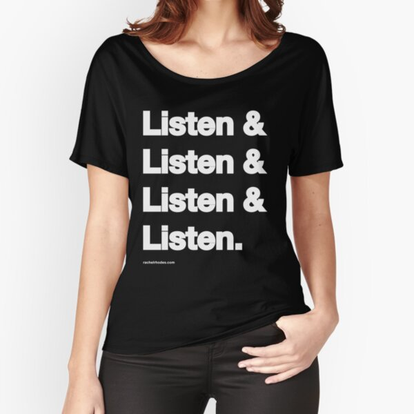 Copy of Listen & Listen & Listen & Listen T-shirt coupe relax