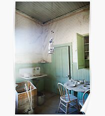 """""""Nowhere to Go"""" Bodie CA, at dining Poster"""