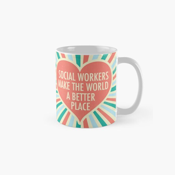 Inspirational Social Worker Quote Gift Classic Mug