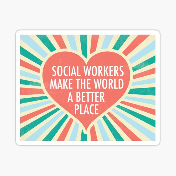 Inspirational Social Worker Quote Gift Sticker