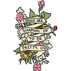 """""""Things Are Shaping Up To Be Pretty. Odd."""" by allimarie0"""