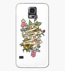 """Things Are Shaping Up To Be Pretty. Odd."" Case/Skin for Samsung Galaxy"