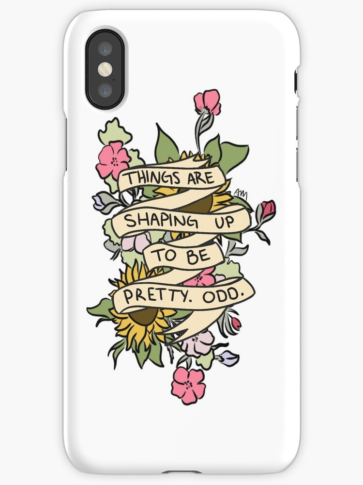 """""""""""Things Are Shaping Up To Be Pretty. Odd."""""""" IPhone Cases"""