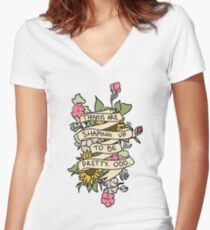 """""""Things Are Shaping Up To Be Pretty. Odd."""" Women's Fitted V-Neck T-Shirt"""