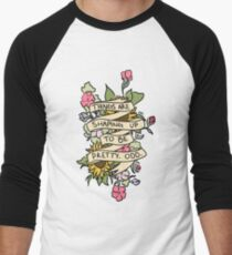 """""""Things Are Shaping Up To Be Pretty. Odd."""" Men's Baseball ¾ T-Shirt"""