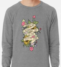 """""""Things Are Shaping Up To Be Pretty. Odd."""" Lightweight Sweatshirt"""