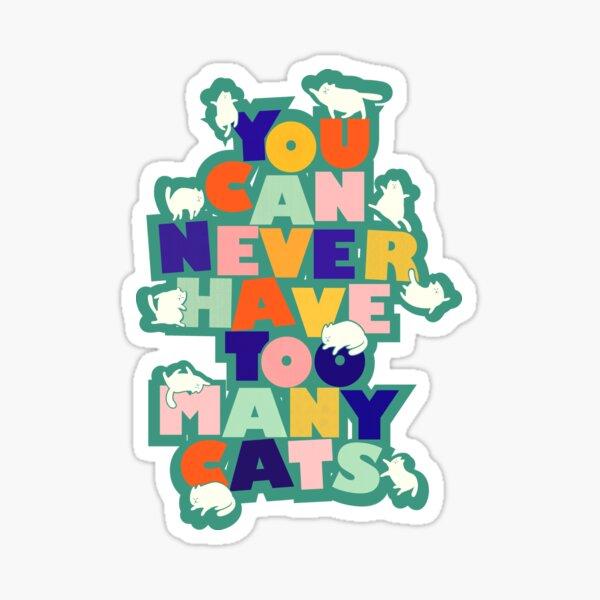 kühner Text und weiße Katzen, die herumspielen. Positives und verspieltes Design. Entworfen mit Liebe für Sie und Ihre Katze. Mit Showmemars Sticker