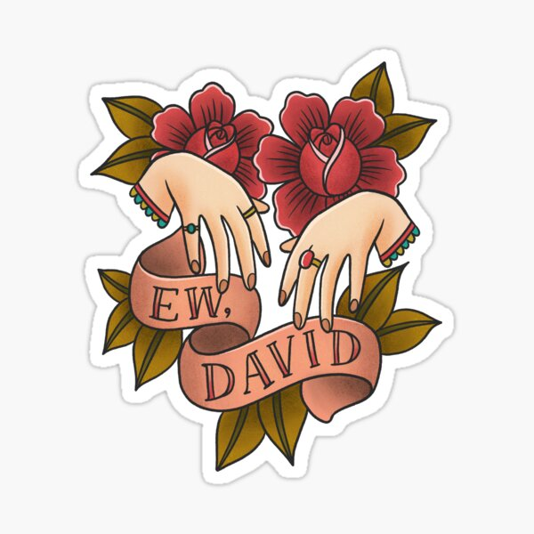 Ew David - Schitt's Creek - Alexis Rose Sticker