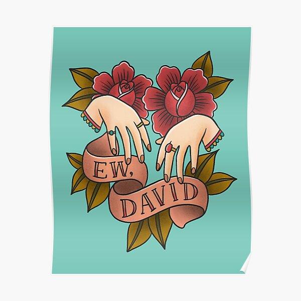 Ew David - Schitt's Creek - Alexis Rose Poster