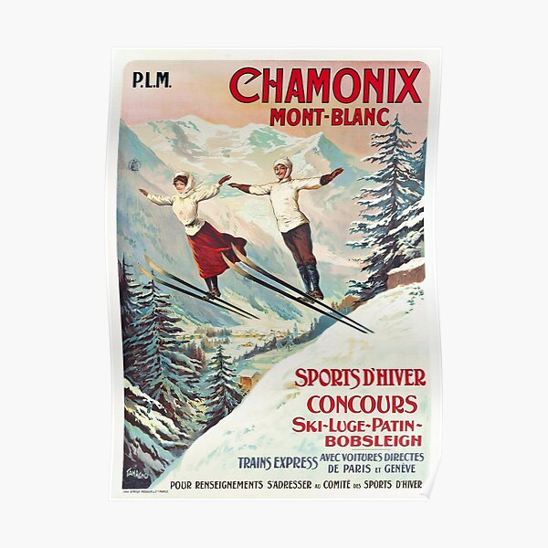 Chamonix, Mont Blanc - Vintage French Travel Poster Poster